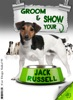 Groom And Show Your Jack Russell