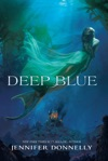Waterfire Saga Book One Deep Blue