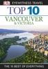 DK Eyewitness Top 10 Vancouver And Victoria