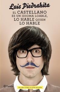 El castellano es un idioma loable, lo hable quien lo hable Book Cover