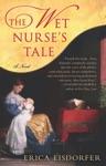 The Wet Nurses Tale
