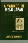A Yankee In Meiji Japan