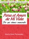 Para El Amor De Mi Vida Por Qu Estamos Enamorados