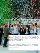 Piacenza nell'Olimpo del Volley