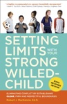 Setting Limits With Your Strong-Willed Child Revised And Expanded 2nd Edition