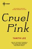 Cruel Pink