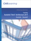 Learning Autodesk Revit Architecture 2014 Essentials - Revealed