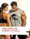 Gua Para Un Cuerpo 10 Vol 1