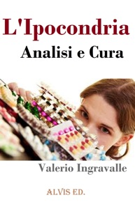 L'Ipocondria - Analisi e Cura Book Cover