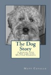 The Dog Story A Journey Into A New Life With Multiple Sclerosis