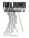 I Am A Drummer Hand And Foot Coordinations - 8th