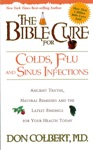 The Bible Cure For Colds And Flu