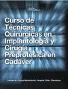 Curso De Tcnicas Quirrgicas En Implantologa Y Ciruga Preprotsica En Cadver