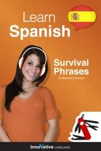 Learn Spanish - Survival Phrases Spanish (Enhanced Version)