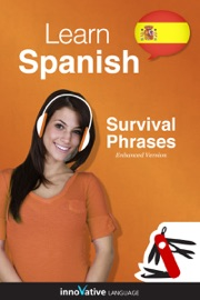 LEARN SPANISH - SURVIVAL PHRASES SPANISH (ENHANCED VERSION)