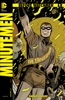 Before Watchmen: Minutemen (2012-) #1