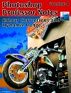 Photoshop Professor Notes - Volume 4