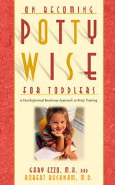 On Becoming Pottywise for Toddlers: A Developmental Readiness Approach to Potty Training