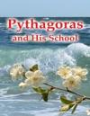 Pythagoras And His School