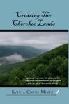 Crossing The Cherokee Land