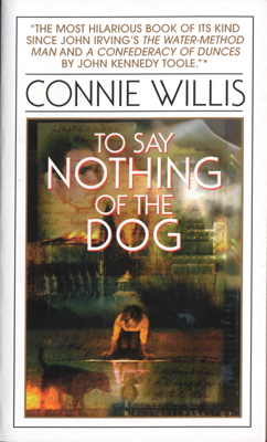 Connie Willis - To Say Nothing of the Dog book