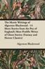 The Mystic Writings Of Algernon Blackwood