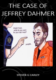 THE CASE OF JEFFREY DAHMER