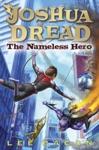 Joshua Dread The Nameless Hero