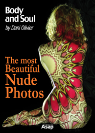 The Most Beautiful Nude Photos by Dani Olivier - Body and Soul book