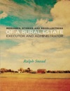 Memories Stories And Recollections Of A Rural Estate Executor And Administrator