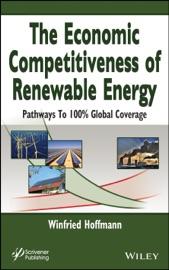 The Economic Competitiveness Of Renewable Energy