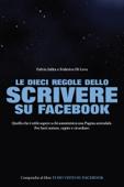 Le 10 regole dello scrivere su Facebook