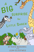 A Big Surprise for Little Shrew