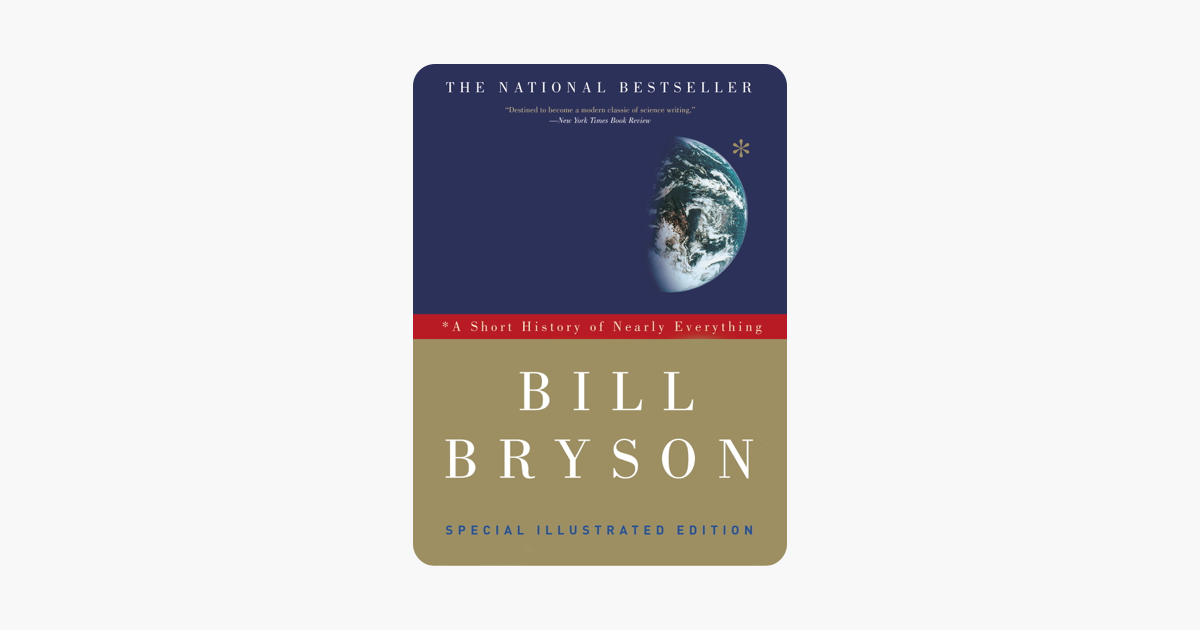 A Short History of Nearly Everything: Special Illustrated Edition - Bill Bryson
