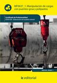 Manipulación de cargas con puentes-grúa y polipastos