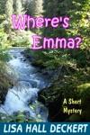 Wheres Emma A Denali Hawthorne Short Mystery
