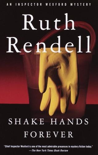 Ruth Rendell - Shake Hands Forever