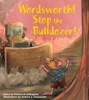 Wordsworth! Stop the Bulldozer!