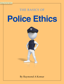 The Basics of Police Ethics