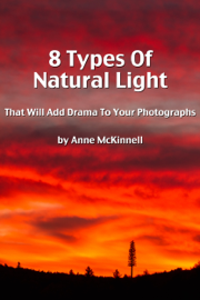 8 Types Of Natural Light That Will Add Drama To Your Photographs book