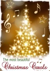 The Most Beautiful Christmas Carols
