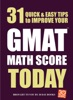 31 Quick Easy Ways To Improve Your GMAT Math Score Today