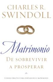 Matrimonio: De sobrevivir a prosperar PDF Download