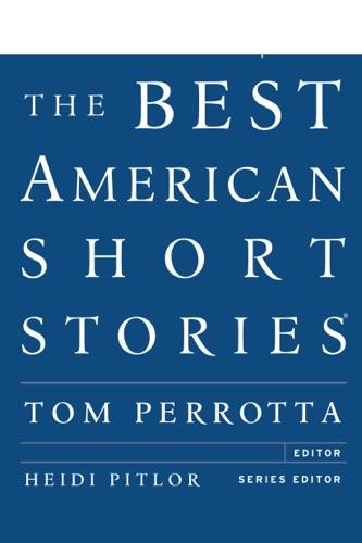Tom Perrotta - The Best American Short Stories 2012