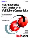 Multi-Enterprise File Transfer With WebSphere Connectivity