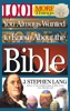 1,001 MORE Things You Always Wanted To Know About The Bible