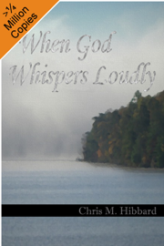 When God Whispers Loudly