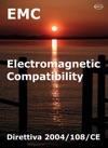 Direttiva 2004108CE - ElectroMagnetic Compatibility