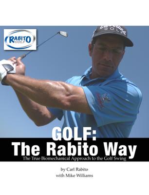 Golf: The Rabito Way - Carl Rabito & Mike Williams book