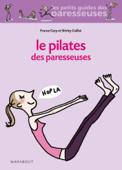 Le Pilates des Paresseuses